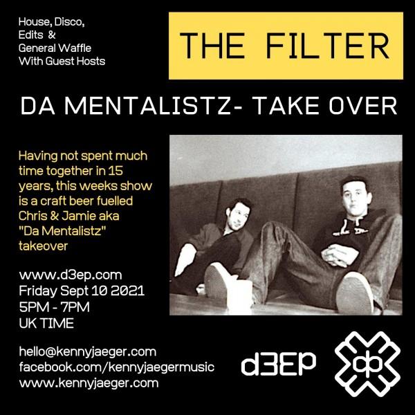 The Filter - Sept 2021 - Da Mentalistz takeover