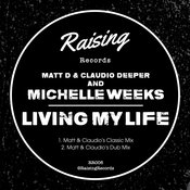 Living My Life (Matt & Claudio's Dub Mix)