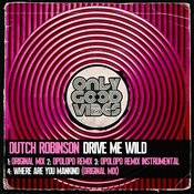 Drive Me Wild (Opolopo Remix)