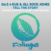 Tell The Story (Danny J Lewis Remix)