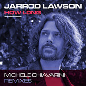 How Long (Michele Chiavarini Remix)
