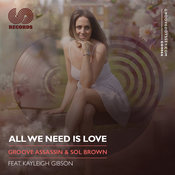 All We Need Is Love (Vocal Mix)