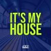 It's My House (29/05/21)